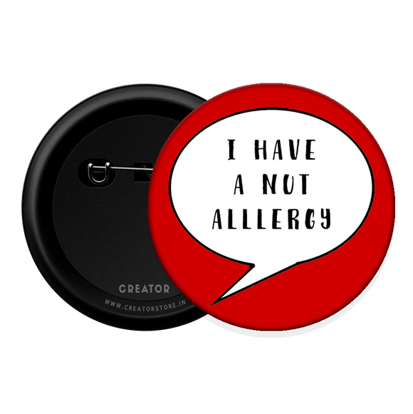 I have nut allergy Button Badge
