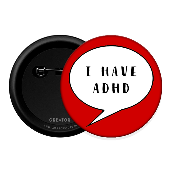 ADHD Button Badge
