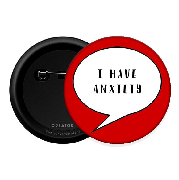 Anxiety Button Badge