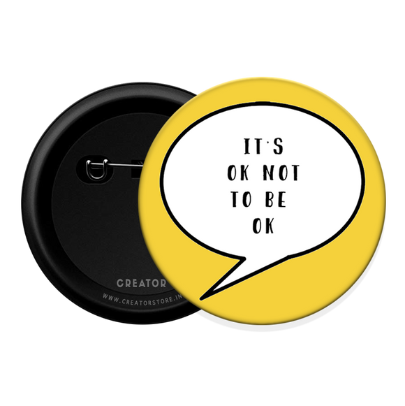Ok not to be ok Button Badge