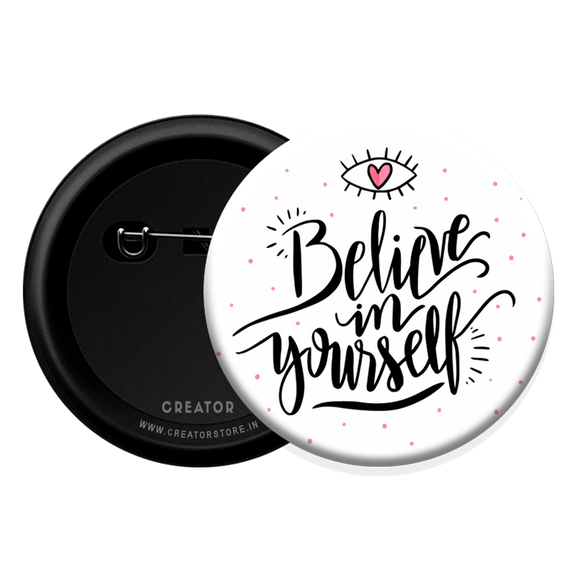 Believe Button Badge
