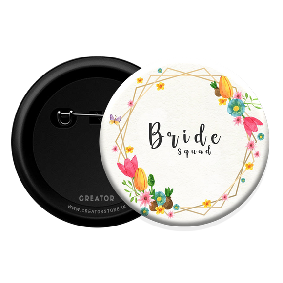 Bride squad Button Badge