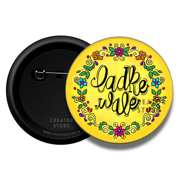 Ladkewale Wedding Pinback Button Badge