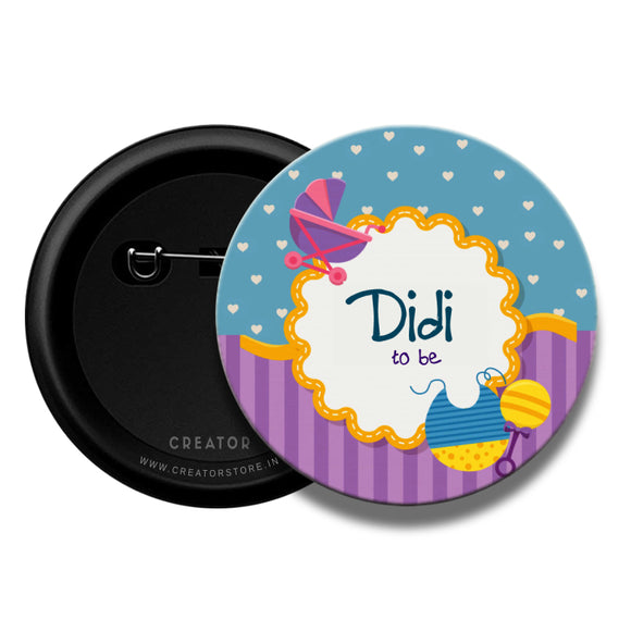 Didi to be Baby shower Pinback Button Badge