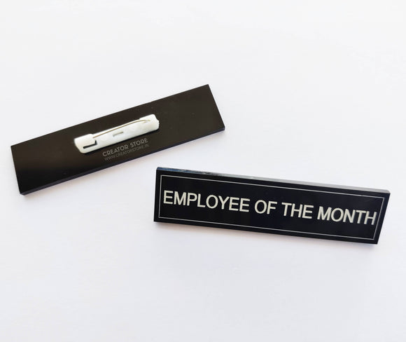 Employee of the Month Acrylic Engraved Name Badge