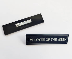 Employee of the week Acrylic Engraved Name Badge