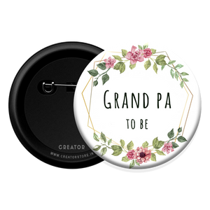 Grand Pa to be - Baby Shower Button Badge