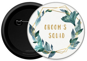 Groom's squad Button Badge