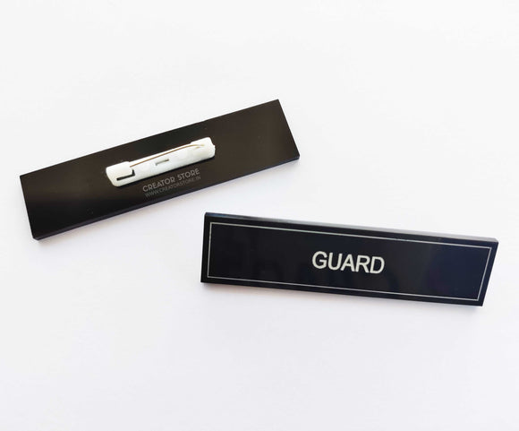 Guard Acrylic Engraved Name Badge