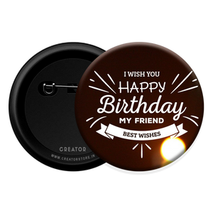 Happy Birthday my friend Button Badge