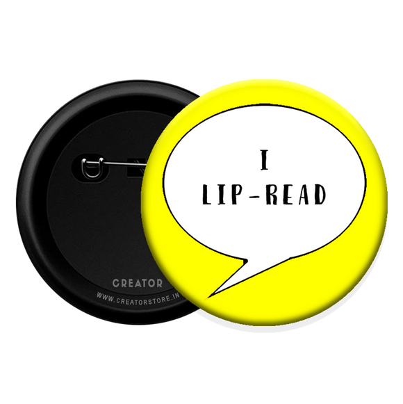 I Lip read Button Badge