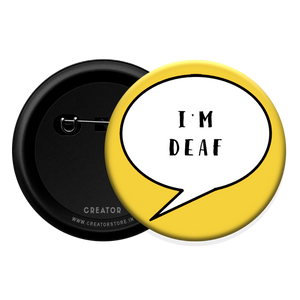 I'm deaf Button Badge