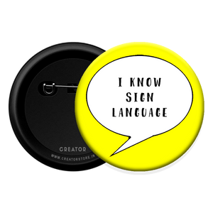 I know sign language Button Badge