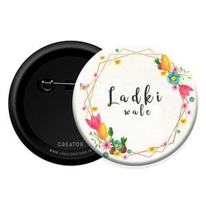 Ladki wale Button Badge