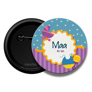 Maa to be Baby shower Pinback Button Badge