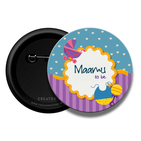 Maamu to be Baby shower Pinback Button Badge
