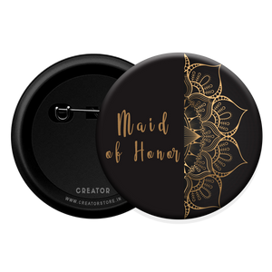 Maid of honor wedding Button Badge