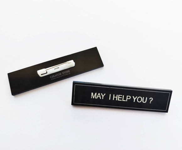 May I Help you Acrylic Engraved Name Badge