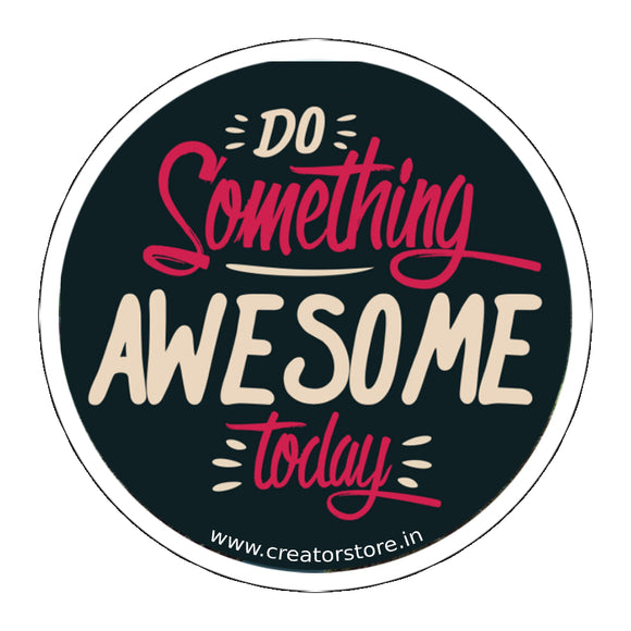 Do something awesome Laptop Sticker