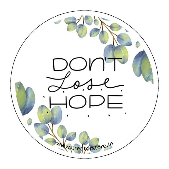 Don't lose Hope Laptop Sticker