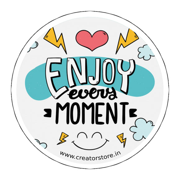 Enjoy every moment Laptop Sticker