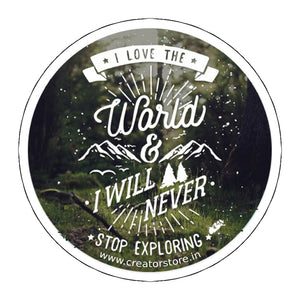 Never stop exploring Laptop Sticker