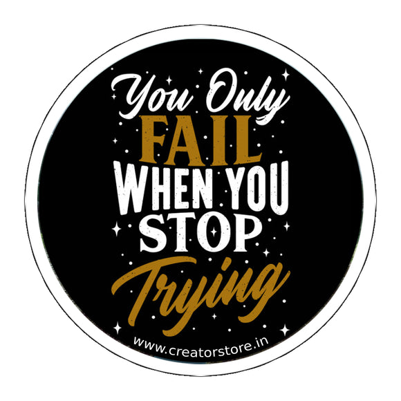 Never stop Trying Laptop Sticker