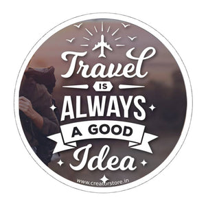 Travel is a good idea Sticker