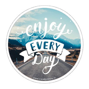 Enjoy everyday Sticker