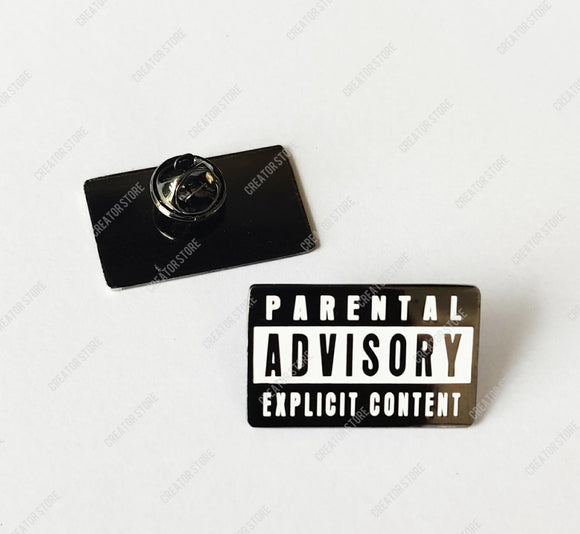 Parental Advisory Enamel Pin