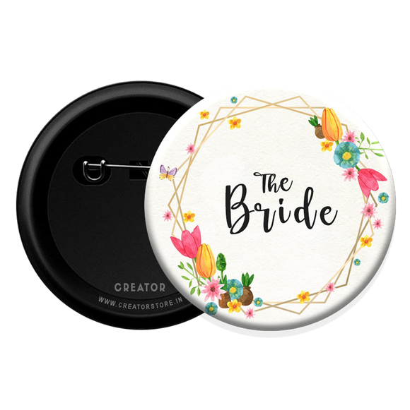 The Bride wedding Button Badge