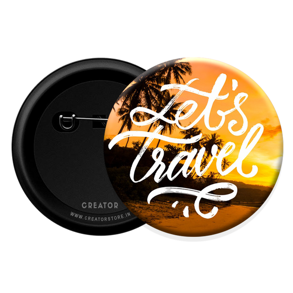 Let's Travel Button Badge