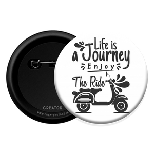 Life is a Journey Button Badge