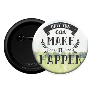 Make it happen Button Badge