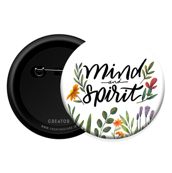 Mind and Spirit Button Badge