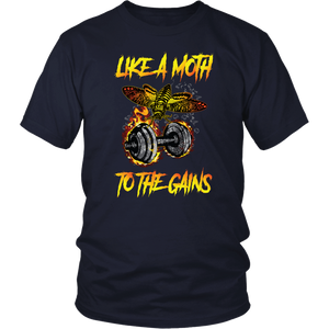 teelaunch T-shirt District Unisex Shirt / Navy / S Like A Moth To The Gains - Cotton T-Shirt