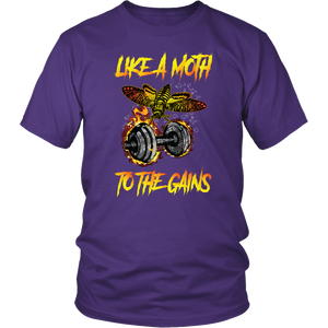 teelaunch T-shirt District Unisex Shirt / Purple / S Like A Moth To The Gains - Cotton T-Shirt