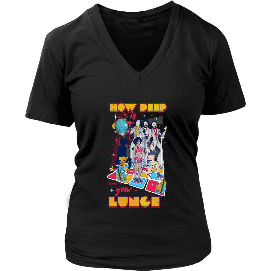 teelaunch T-shirt District Womens V-Neck / Black / S How Deep Is Your Lunge | Womens V-Neck