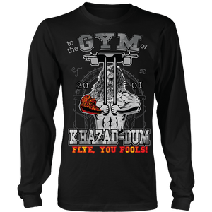 teelaunch T-shirt Long Sleeve Shirt / Black / S To The Gym Of Khazad-Dum (Arms Closed) - Flye You Fools! | Long Sleeve Shirt (Oversized Print)
