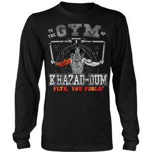 teelaunch T-shirt Long Sleeve Shirt / Black / S To The Gym Of Khazad-Dum (Arms Open) - Flye You Fools! | Long Sleeve Shirt (Oversized Print)