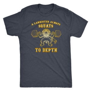 teelaunch T-shirt Next Level Mens Triblend / Vintage Navy / S A Lannister Always Squats To Depth (Gold Lion) | Premium Triblend Shirt