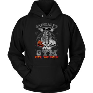 "teelaunch T-shirt Unisex Hoodie / Black / S Gaindalf's Gym (Arms Closed) - ""Flye, You Fools!"" 