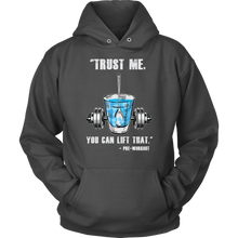teelaunch T-shirt Unisex Hoodie / Charcoal / S Trust Me, You Can Lift That - Pre-Workout | Pullover Hoodie