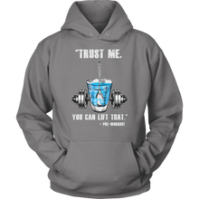 teelaunch T-shirt Unisex Hoodie / Grey / S Trust Me, You Can Lift That - Pre-Workout | Pullover Hoodie