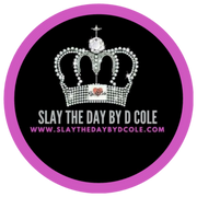 Slay The Day By D Cole