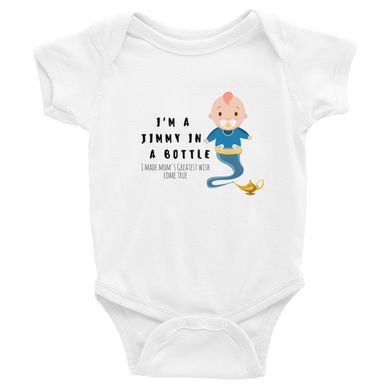 I'm a Jimmy in a Bottle; Made Mom's Greatest Wish Come True | Baby Onesie