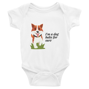 I'm a Dog Baby for Sure | Baby Onesies