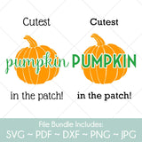 Cutest Pumpkin In The Patch - SVG Cut File Bundle