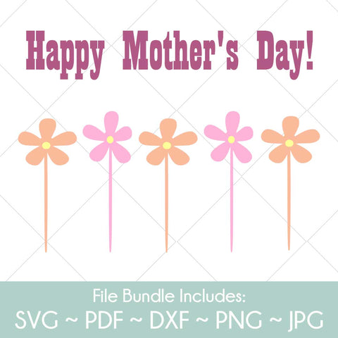 Happy Mother's Day & Flowers - SVG Cut File Bundle