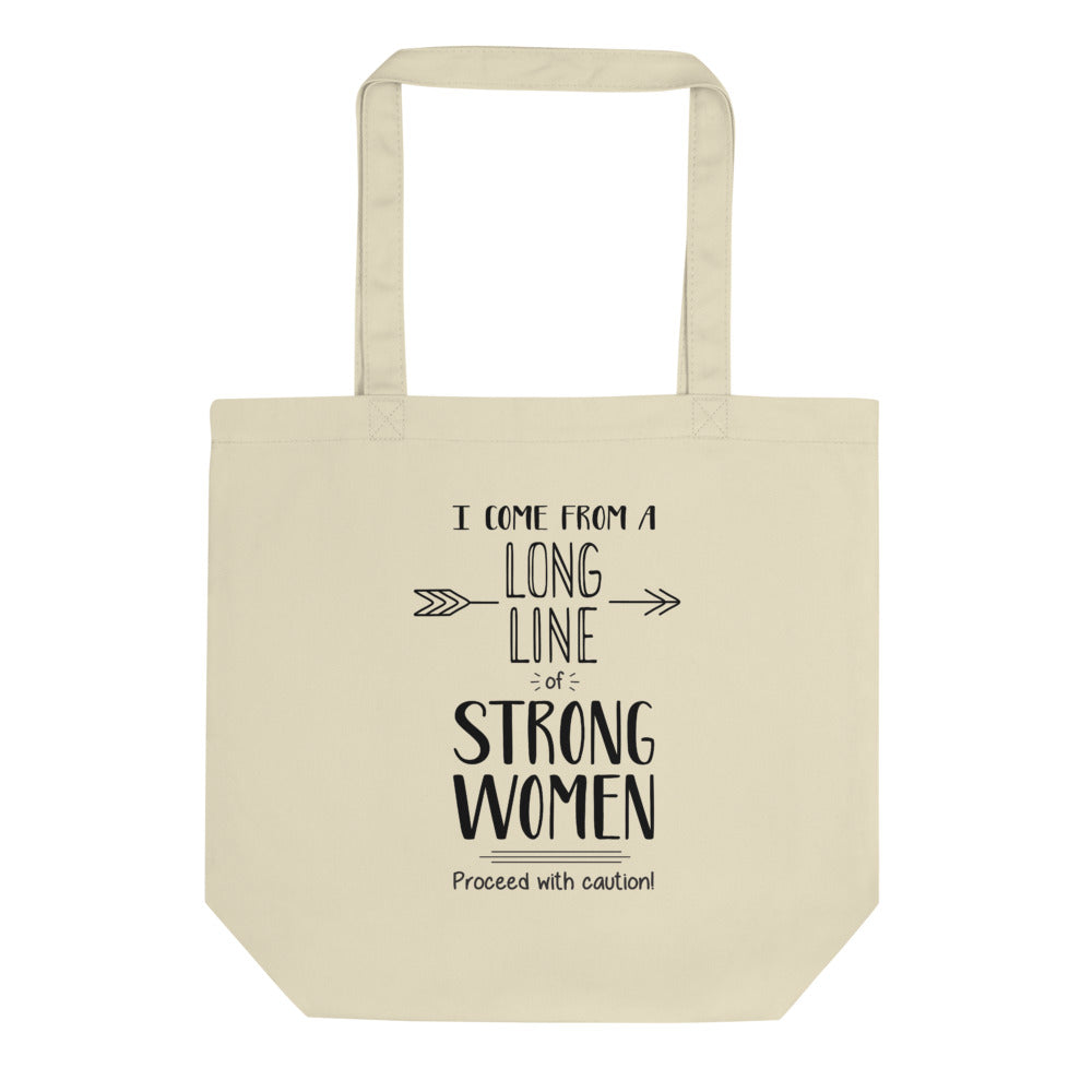 I Come From A Long Line Of Strong Women - Tote Bag - Natural